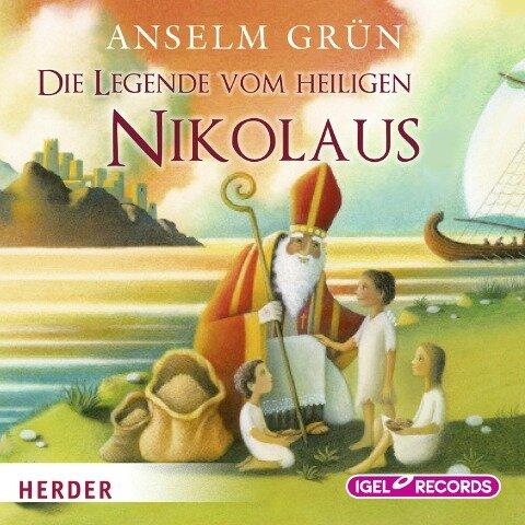 Die Legende vom heiligen Nikolaus - Anselm Grün