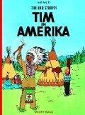 Tim und Struppi 02. Tim in Amerika - Herge