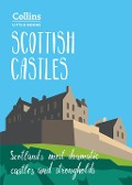 Scottish Castles: Scotland's most dramatic castles and strongholds (Collins Little Books) - Chris Tabraham