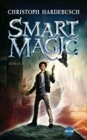 Smart Magic - Christoph Hardebusch