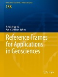 Reference Frames for Applications in Geosciences -