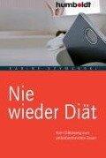 Nie wieder Diät - Sabine Szymanski