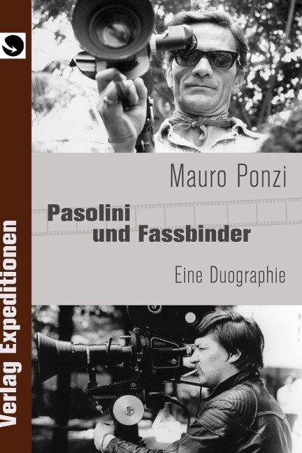 Pasolini und Fassbinder - Mauro Ponzi