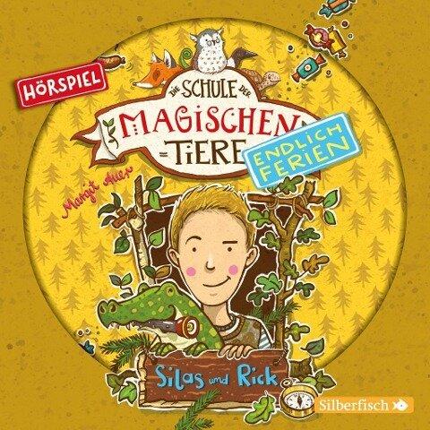 Die Schule der magischen Tiere - Endlich Ferien 2 - Silas und Rick (Hörspiel) - Margit Auer