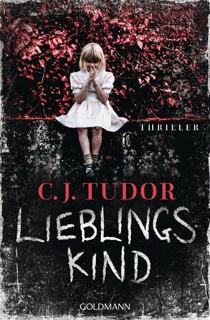 Lieblingskind - C. J. Tudor
