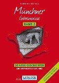 Münchner Geheimnisse Band 2 - Eva Bast, Heike Thissen