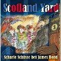 Scotland Yard, Folge 3: Scharfe Schüsse bei James Bond - Wolfgang Pauls