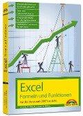 Excel Formeln und Funktionen für 2016, 2013, 2010 und 2007 - Alois Eckl