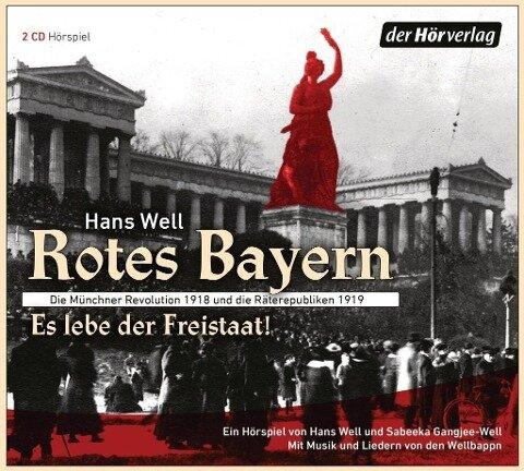 Rotes Bayern - Es lebe der Freistaat - Hans Well