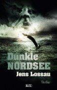 Dunkle Nordsee - Jens Lossau