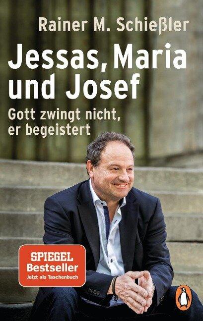 Jessas, Maria und Josef - Rainer M. Schießler