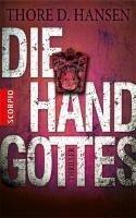 Die Hand Gottes - Thore D. Hansen