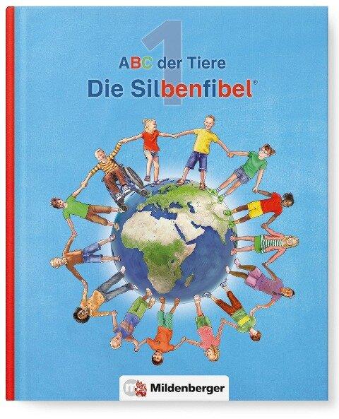 ABC der Tiere 1 - Silbenfibel®. Neubearbeitung - Rosmarie Handt, Klaus Kuhn, Kerstin Mrowka-Nienstedt