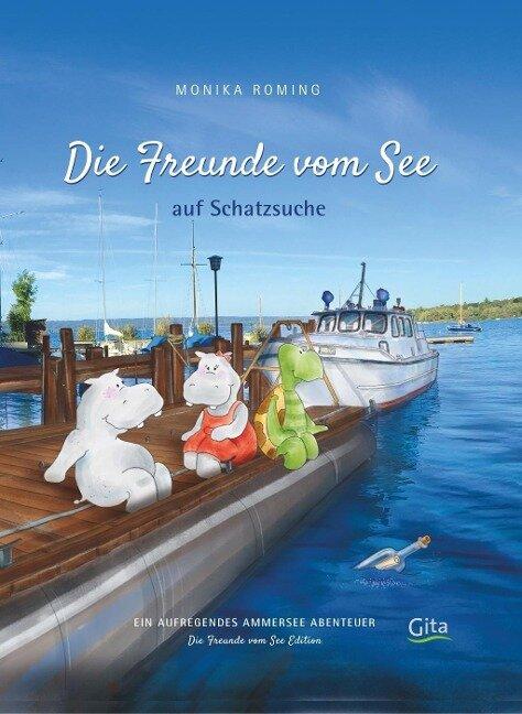 Die Freunde vom See auf Schatzsuche - Monika Roming