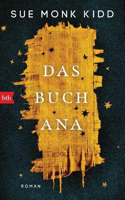 Das Buch Ana - Sue Monk Kidd