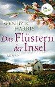 Das Flüstern der Insel: Isle of Wight - Teil 2 - Wendy K. Harris