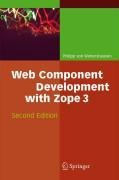 Web Component Development with Zope 3 - Philipp L. von Weitershausen