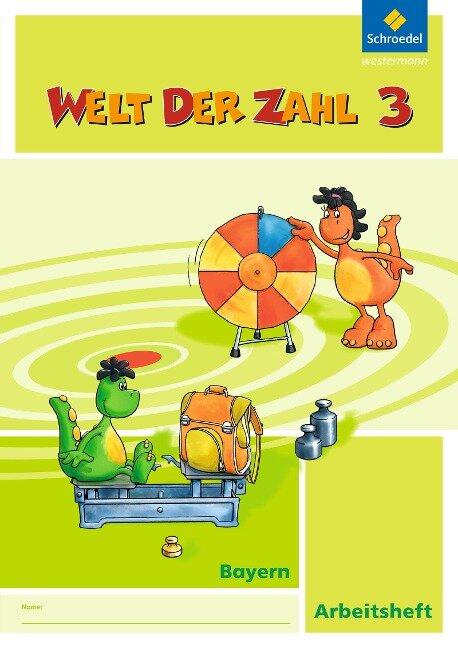 Welt der Zahl 3. Arbeitsheft. Bayern -