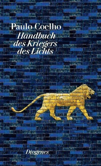 Handbuch des Kriegers des Lichts - Paulo Coelho