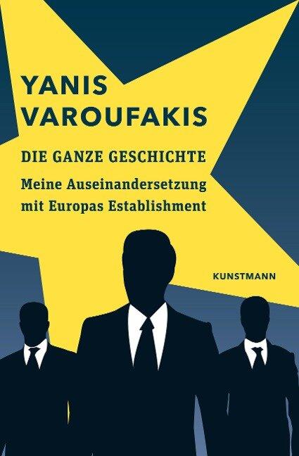 Die ganze Geschichte - Yanis Varoufakis