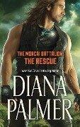 The Morcai Battalion: The Rescue - Diana Palmer