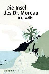 Die Insel des Dr. Moreau - Herbert George Wells