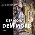 Der Monat vor dem Mord - Jacques Berndorf