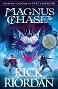 Magnus Chase 03 and the Ship of the Dead - Rick Riordan