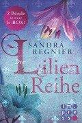 Die Lilien-Reihe: Alle Bände in einer E-Box! - Sandra Regnier