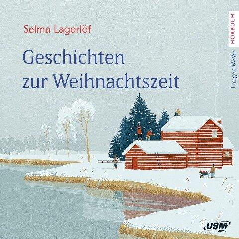 Geschichten zur Weihnachtszeit - Selma Lagerlöf