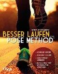 Besser laufen mit der Pose Method® - Nicholas Romanov