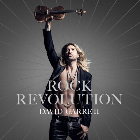 Rock Revolution (Deluxe Edition) - David Garrett