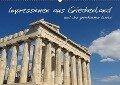 Impressionen aus Griechenland (Wandkalender 2018 DIN A2 quer) - Patrick Schulz