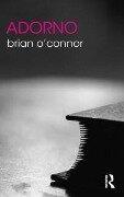 Adorno - Brian O'Connor