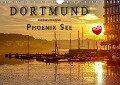 Dortmund Phoenix See (Wandkalender 2019 DIN A4 quer) - Peter Roder
