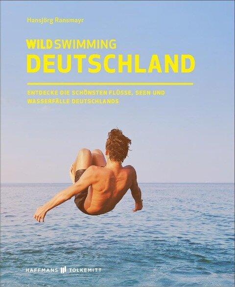 Wild Swimming Deutschland - Hansjörg Ransmayr