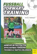 Fußball - Torwarttraining - Thomas Dooley, Christian Titz