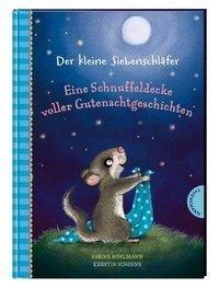 Der kleine Siebenschläfer: Eine Schnuffeldecke voller Gutenachtgeschichten. 20 Vorlesegeschichten für Kinder ab 4 Jahren, zum Einschlafen und Träumen - Sabine Bohlmann
