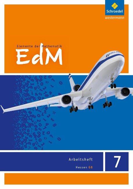 Elemente der Mathematik 7. Arbeitsheft. G8 Hessen -