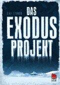 Das Exodus-Projekt - Dan Smith