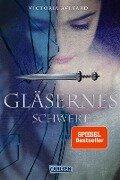 Die Farben des Blutes 02: Gläsernes Schwert - Victoria Aveyard