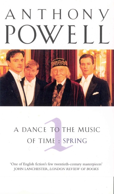 Dance To The Music Of Time Volume 1 - Anthony Powell