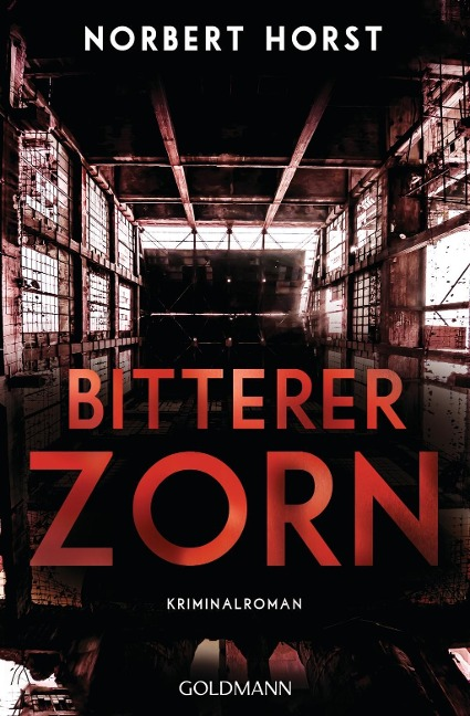 Bitterer Zorn - Norbert Horst