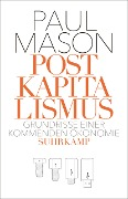 Postkapitalismus - Paul Mason