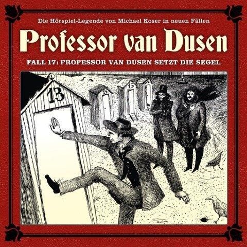 Professor van Dusen 17 ... setzt die Segel - Bernd Vollbrecht, Nicolai Tegeler