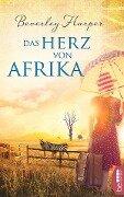 Das Herz von Afrika - Beverley Harper