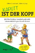 Kaputt ist der Kopf - Oliver Geisselhart, Helmut Lange