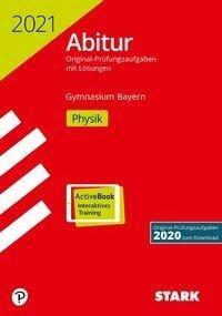 STARK Abiturprüfung Bayern 2021 - Physik -