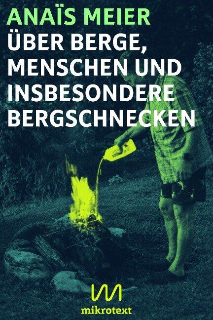 Über Berge, Menschen und insbesondere Bergschnecken - Anaïs Meier