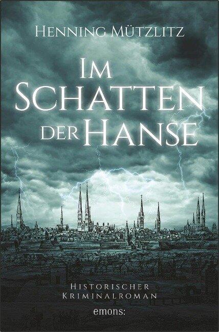 Im Schatten der Hanse - Henning Mützlitz